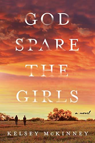 Dieu épargne les filles : un roman
